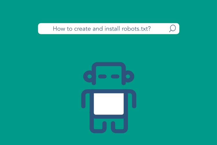 How to Create, Write and Install Robots.txt with cPanel or FTP