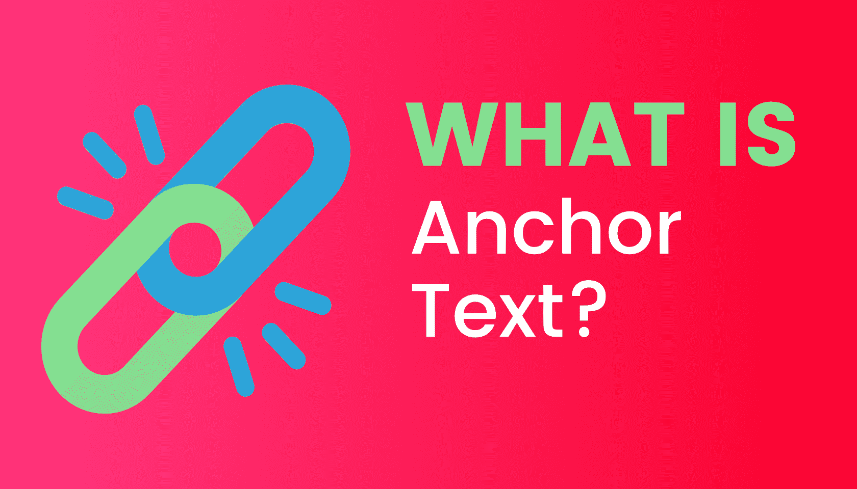 What's Anchor Text
