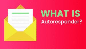 What's Autoresponder?