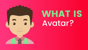 What's Avatar?
