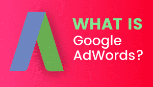 What's Google Adwords