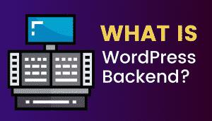 What's WordPress Backend?
