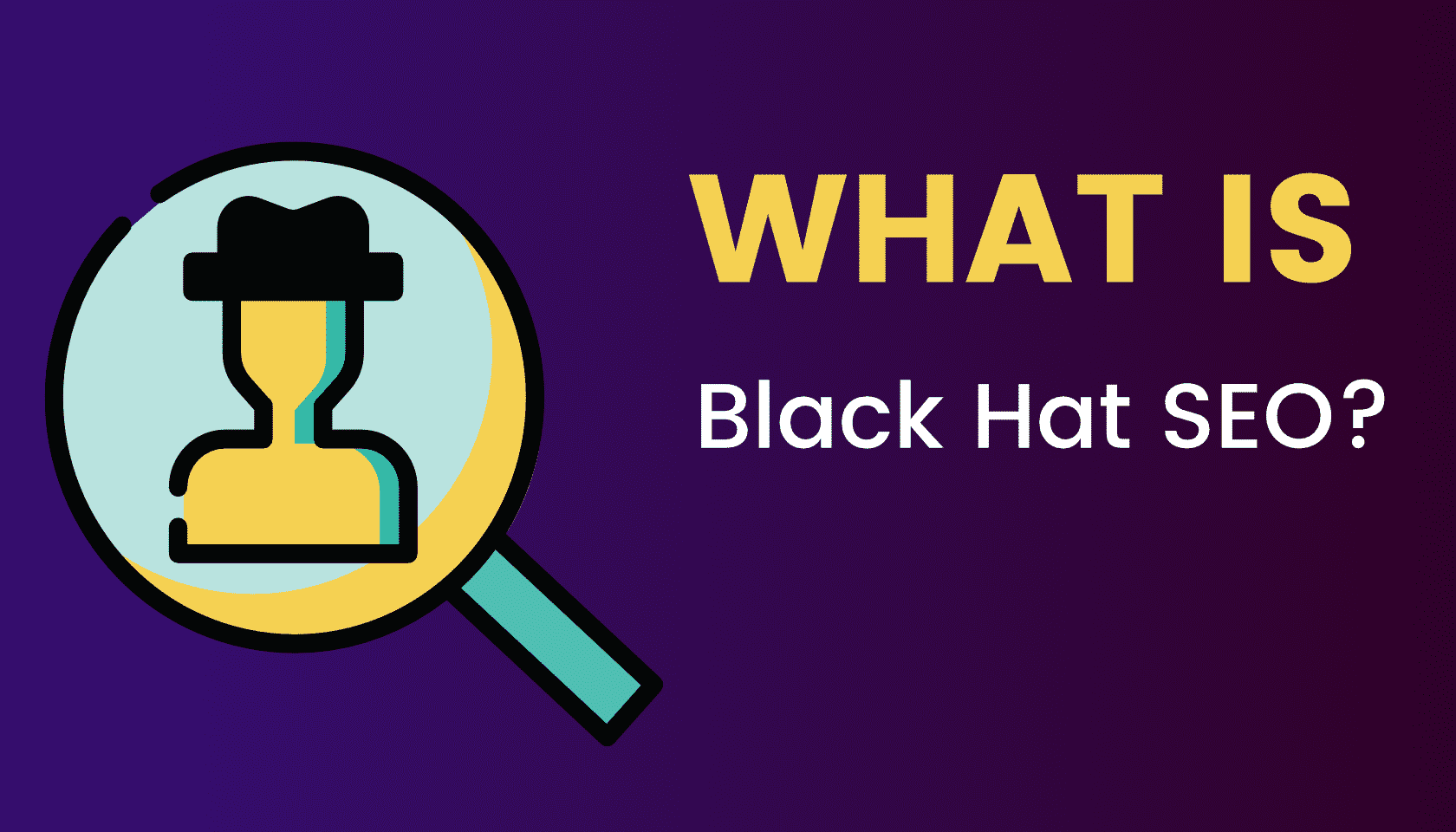 What is: Black Hat SEO