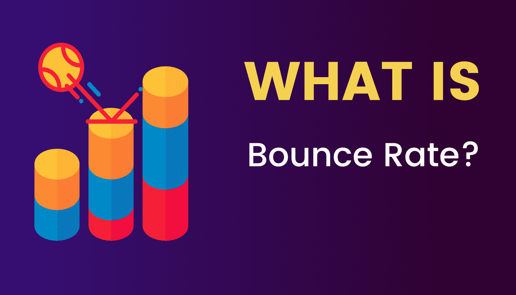 What's Bounce Rate?