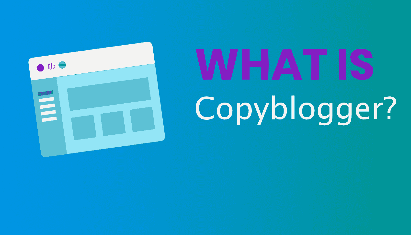 What is: Copyblogger