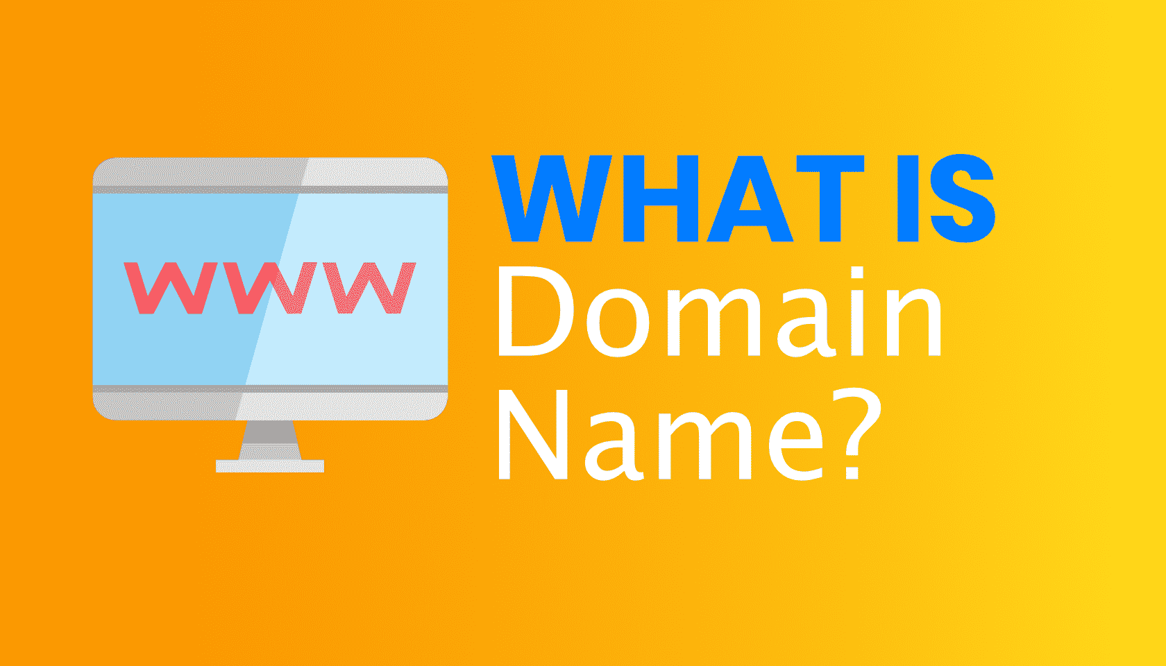 What is: Domain Name?