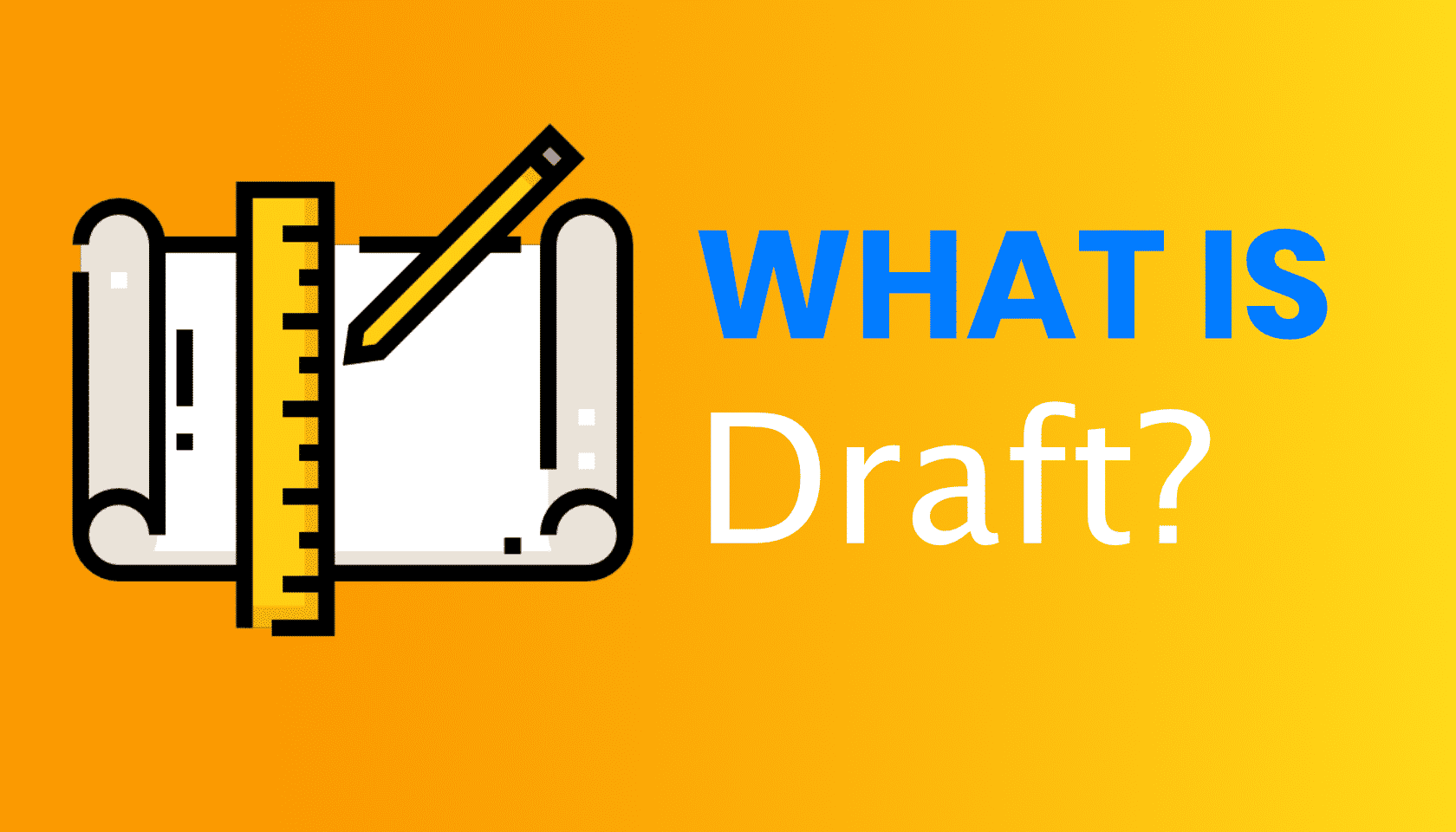 What is: Draft (Blog Posting)
