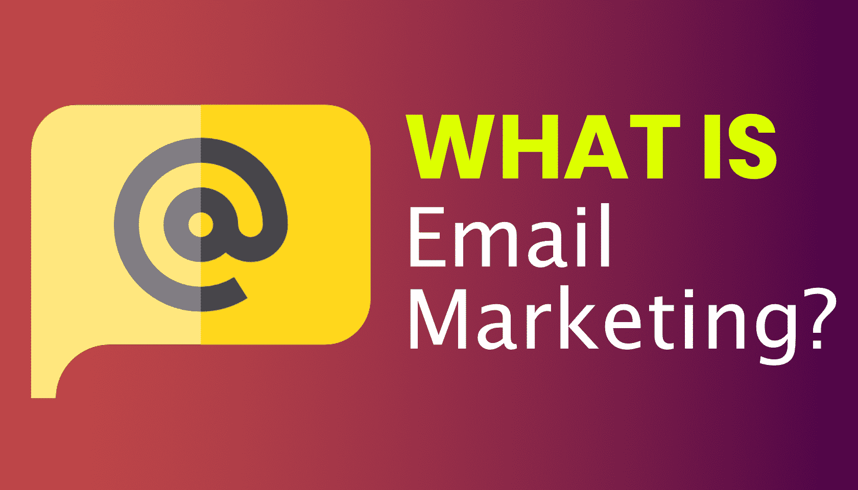 What is: Email Marketing