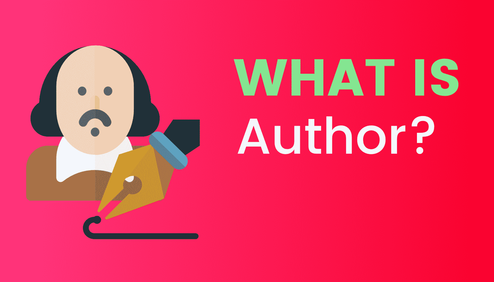 What is: Author (Writer)