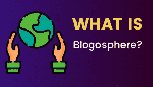 What's Blogosphere