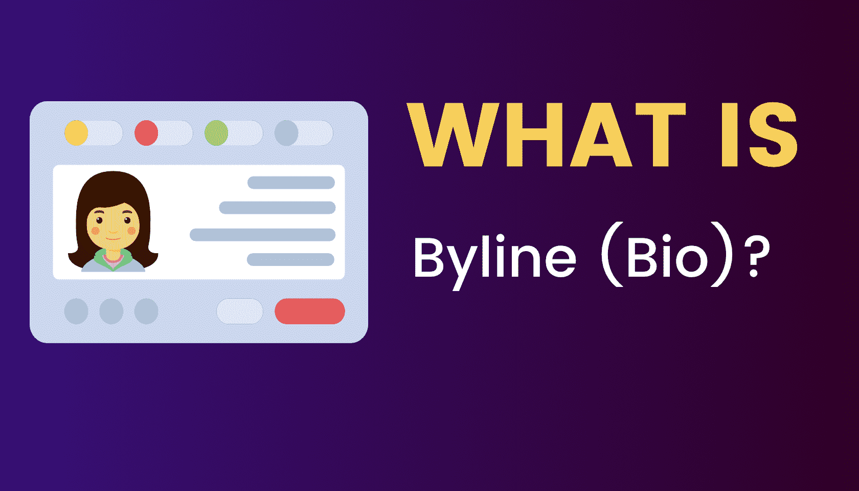 What is: Byline (Bio)?