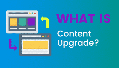 What's Content Upgrade?